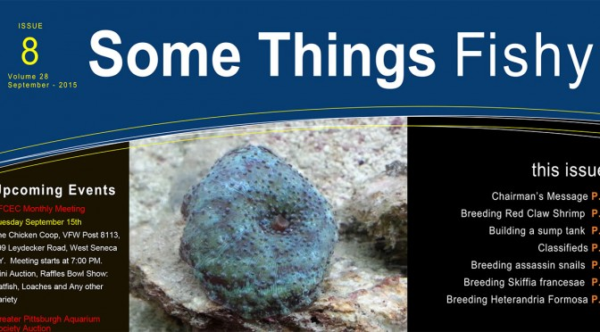 Some Things Fishy – Issue 8 Volume 28 – September 2015