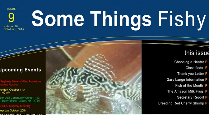 Some Things Fishy Issue 9 Vol 28 October 2015