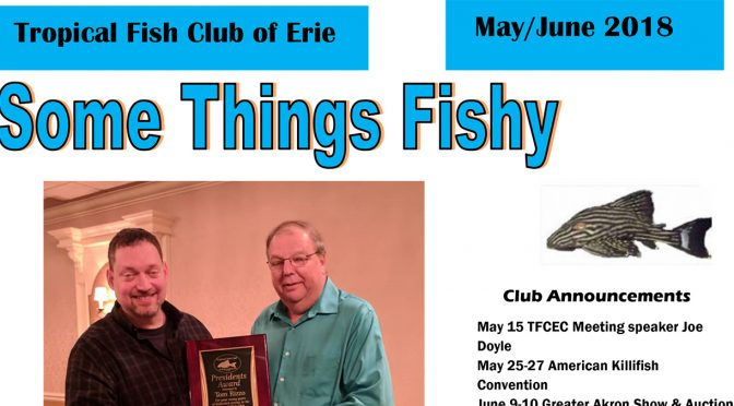 SOME THINGS FISHY ISSUE 3 VOL 31 MAY/JUN 2018